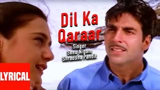 Dil Ka Qaraar Lyrical Video | Sangharsh | Akshay Kumar, Preity Zinta