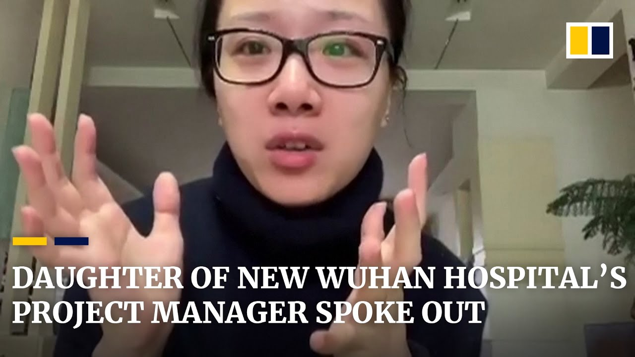 """""""A very hard moment for us,"""" says daughter of project manager of new Wuhan coronavirus hospital"""