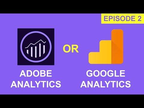 Adobe Analytics vs Google Analytics - Part 2 | Comparison 2018