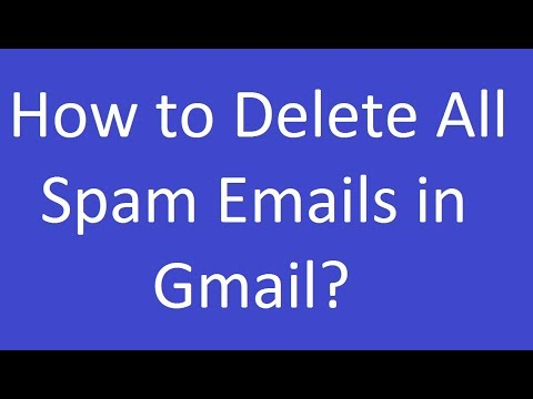 How to Delete All Spam Emails in Gmail?