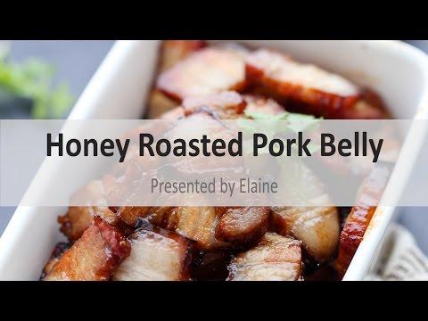 Honey Roasted Pork Belly 蜜汁五花肉