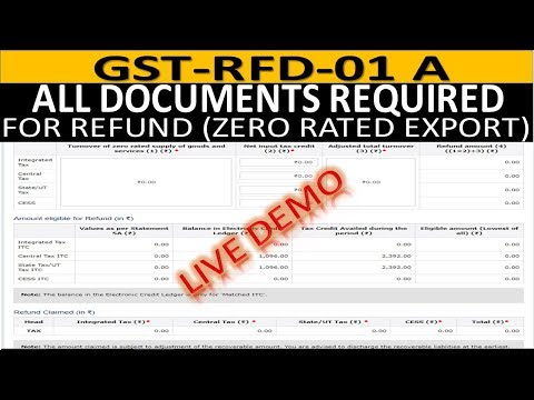 Live Demo With All Documents | GST-REFUND-01A( Full Details and All Document Required for Refund)