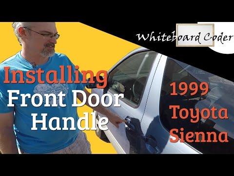 Install Front Door Handle on 1999 Toyota Sienna