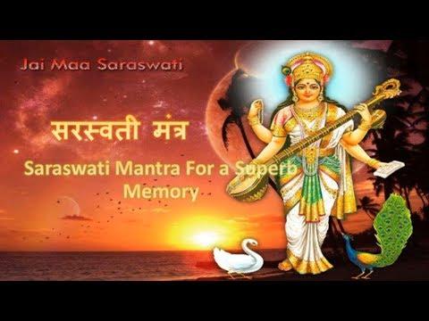 Powerful Saraswati Mantra To Develop a Superb Memory सरस्वती मंत्र (Proven)