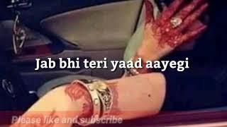 Jab Bhi Teri Yaad Aayegi | WhatsApp Status