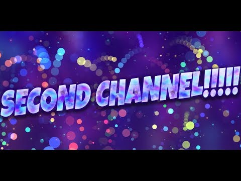 Second Channel!!!!!