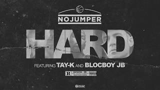 No Jumper feat Tay K & Blocboy JB - Hard (Official Audio)