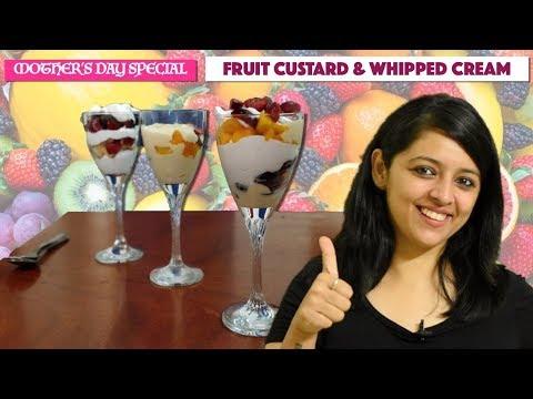 फ्रूट कस्टर्ड और फ्रूट क्रीम रेसिपी || 3 EASY DESSERTS MADE OF CUSTARD & WHIPPED CREAM