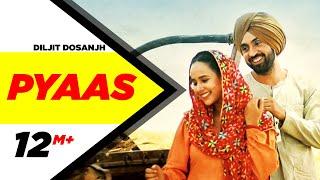Pyaas | SAJJAN SINGH RANGROOT | DILJIT DOSANJH | Pankaj Batra | Latest Punjabi Song 2018