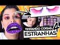 TESTANDO COISAS ESTRANHAS DA GRINGA 4