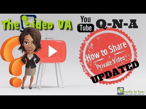 How to Share a Private YouTube Video UPDATED