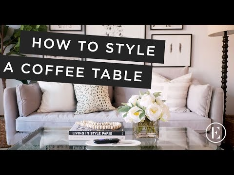 Our Top Coffee Table Decor Tips • Living It Up