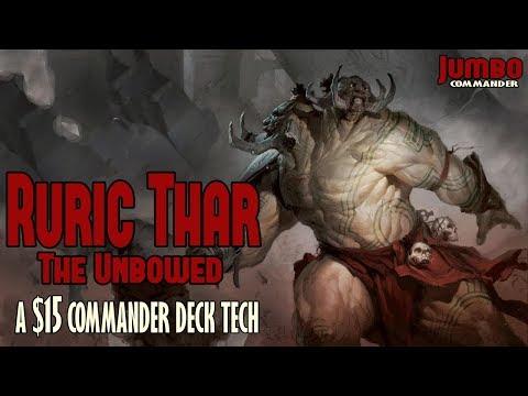 Ruric Thar Super-Budget $15 Command Deck Tech!