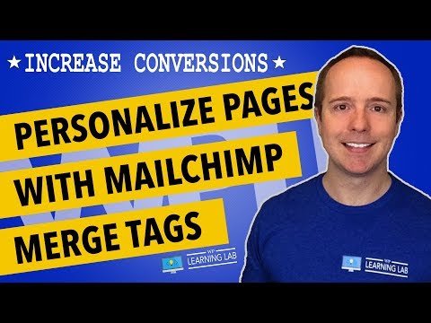 MailChimp Merge Tags - Personalize Your Landing Pages For Higher Conversions