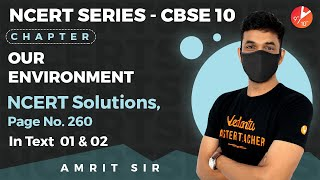Our Environment L-1 | NCERT Solutions - Pg 260 In-Text Questions (1, 2) | CBSE 10 Biology | Vedantu