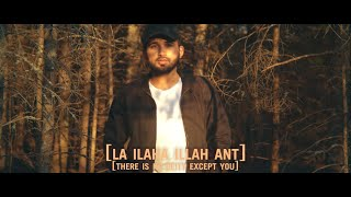 Siedd - La Ilaha Illa Ant [Official Nasheed Video] | Vocals Only
