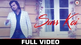 Surr Koi - Official Music Video | Moeen Khan & Beeya Sheikh