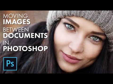 Move Images Between Files in Photoshop: 5 Easy Ways