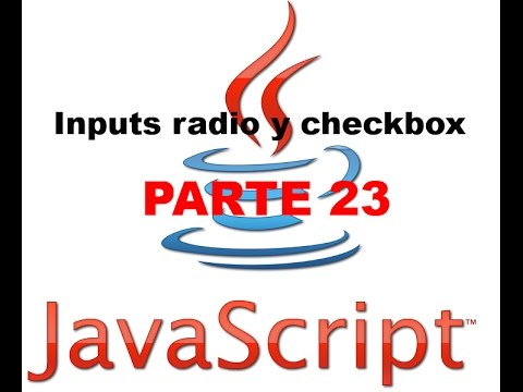 Tutorial Javascript parte 23 - Inputs radio y checkbox