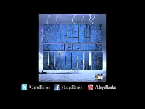 Lloyd Banks - Shock The World
