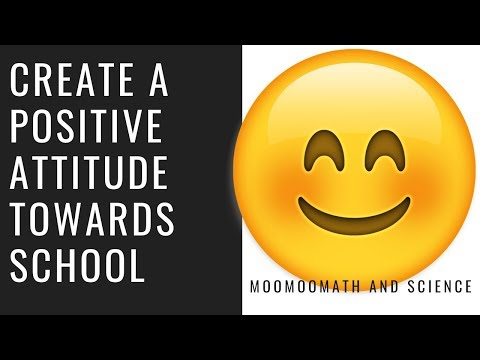 Positive Attitude towards School-How to study effectively