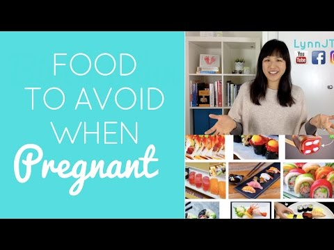 FOOD TO AVOID WHEN PREGNANT
