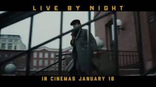 LIVE BY NIGHT - :30 TV Spot #2