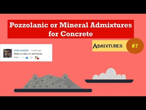 Pozzolanic or Mineral Admixtures for Concrete || Admixtures #7