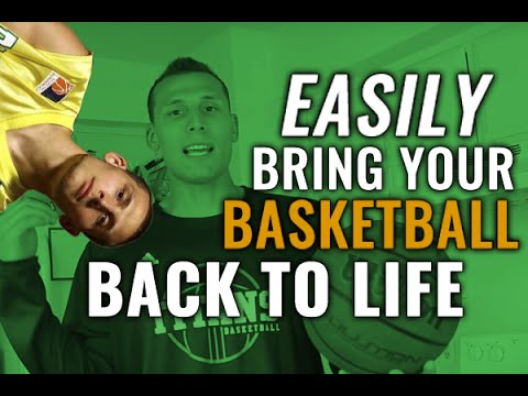 EASILY BRING YOUR BASKETBALL BACK TO LIFE