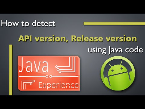 Detect Android API and Release version