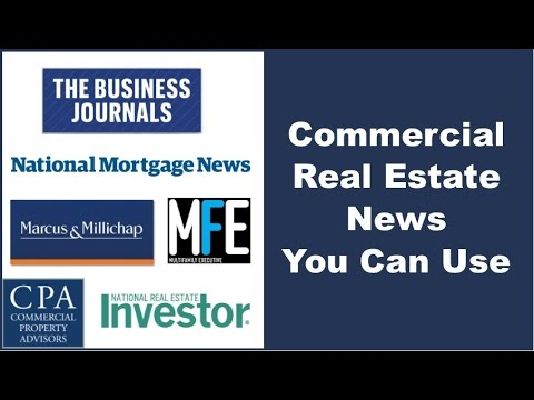 Commercial Real Estate News You Can Use