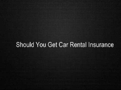 Should You Get Car Rental Insurance