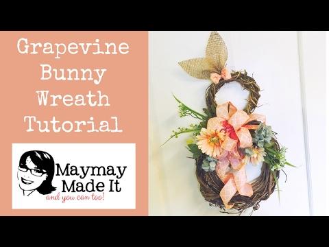 Bunny Grapevine Wreath Tutorial