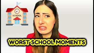 My Worst School Moments!