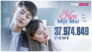 Download Hẹn Một Mai | Bùi Anh Tuấn | Official MV | Nhạc trẻ hay mới nhất Video