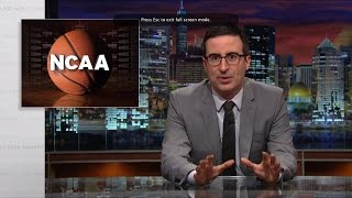 The NCAA: Last Week Tonight with John Oliver (HBO)
