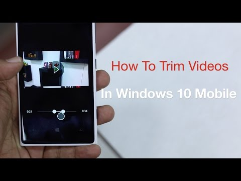 How to Trim Videos in Windows 10 Mobile