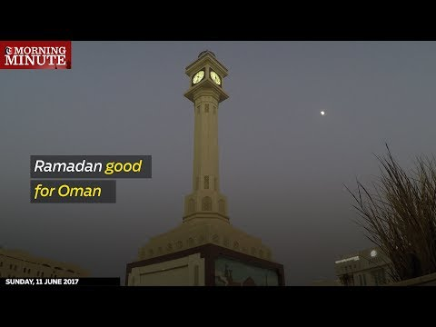 Ramadan good for Oman