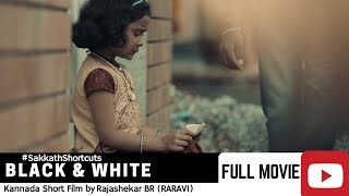 Black & White Kannada short film (full HD ) its not about PM its about CM