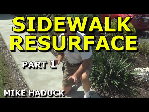 How I resurface a concrete sidewalk, (Part 1 of 3)  MIke Haduck