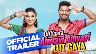 Oh Yaara Ainvayi Ainvayi Lut Gaya   Official Trailer   Jassi Gill   Gauahar Khan