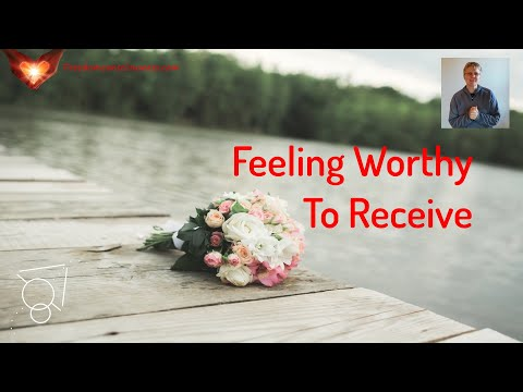 Feeling Worthy to Receive (Unveil Your Mastery Week 12)