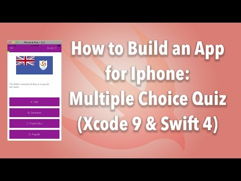 How to Build an App for Iphone: Multiple Choice Quiz (Xcode 9 & Swift 4)