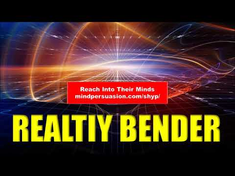 Reality Bender - Bend Reality To Your Will With Your Mind - Subliminal Affirmations