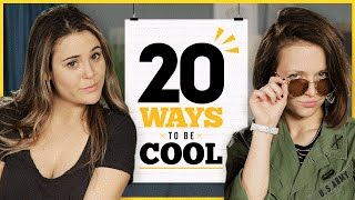 20 Ways To Be Cool with Alexis G. Zall and Ayydubs