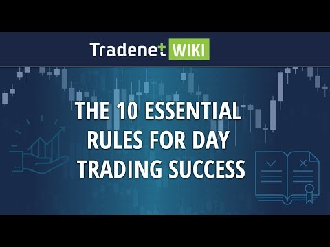 The 10 Essential Rules for Day Trading Success