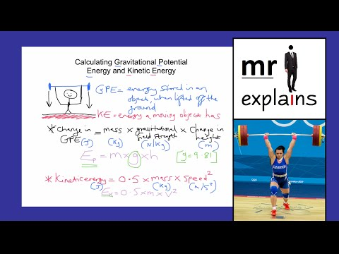 mr i explains: Calculating Gravitational Potential Energy and Kinetic Energy