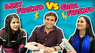 Best Friend vs Girlfriend -   Lalit Shokeen Films  