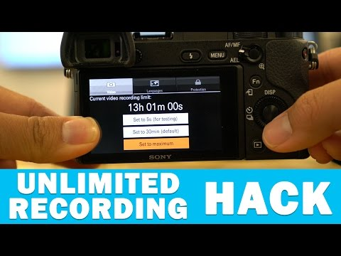 How to Unlock Unlimited Recording on Sony a6300, a7SII, a7RII