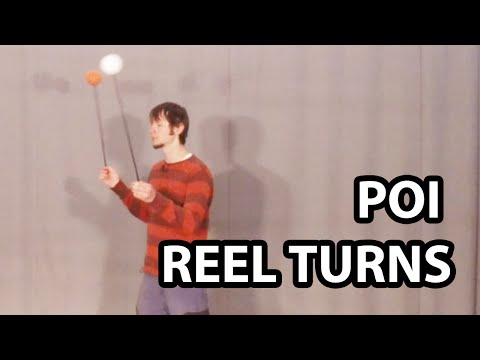 Reel Turns for Poi (Basic Poi Spinning Tutorial)